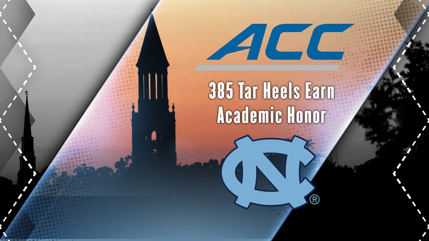 Record 385 Tar Heels Named To ACC Academic Honor Roll